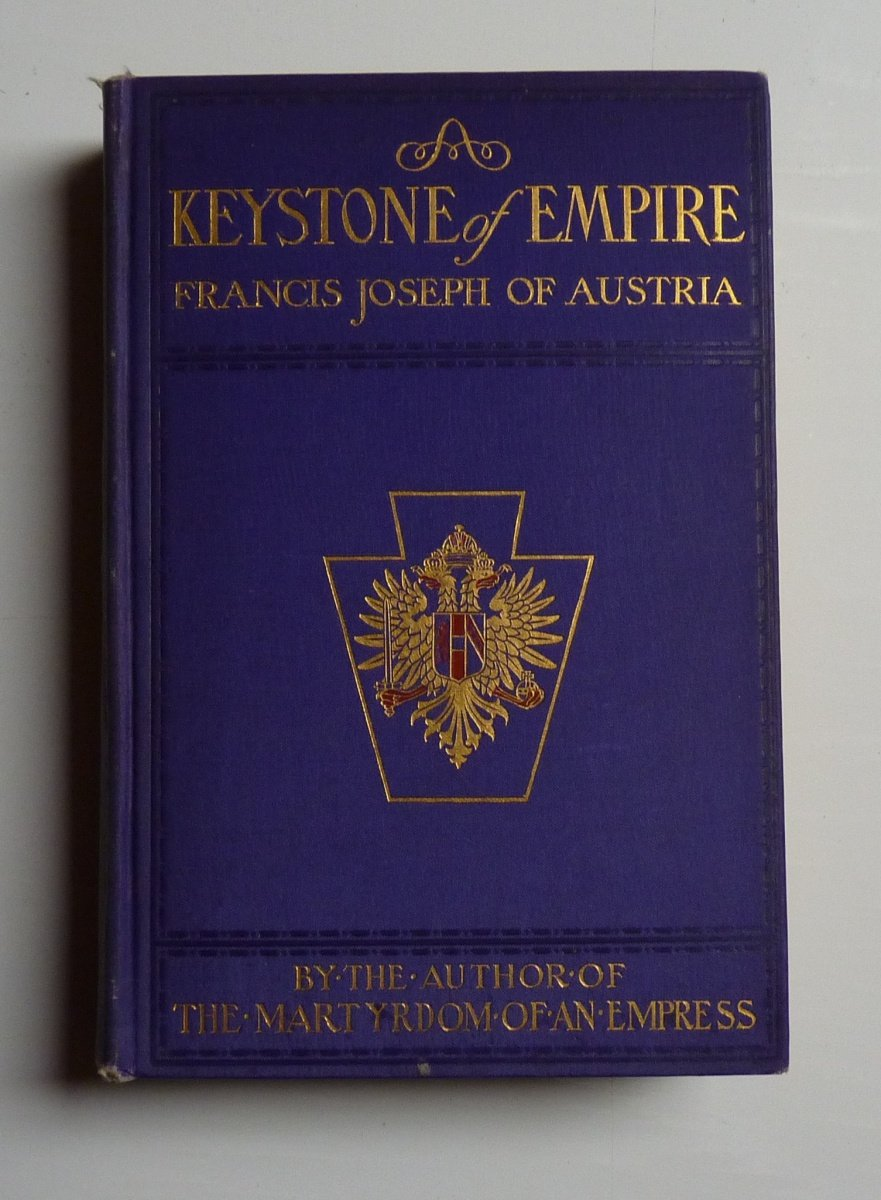 Foundation stone of empire - Franz Joseph I. - book in english language