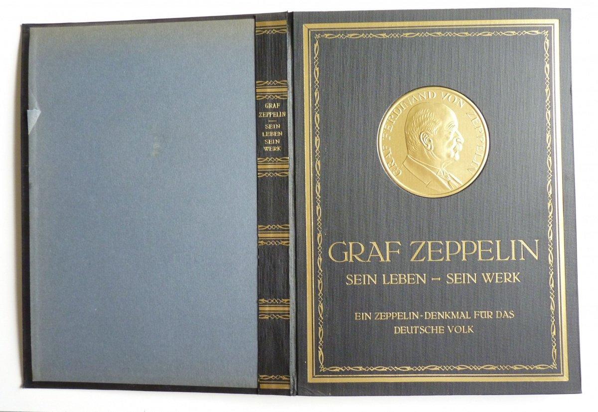 Graf Zeppelin - Sein Leben - Sein Werk