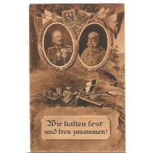 Franz Joseph and Wilhem: We hold together and faithful