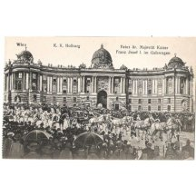 Hofburg - Wien / Franz Josef v gala kočáru