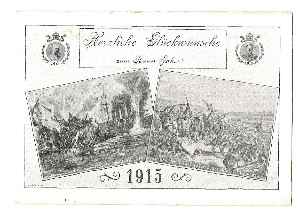 Franz Josef a Wilhelm, válečné výjevy- r.1915